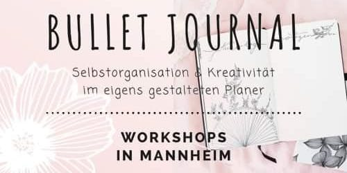 "Bullet Journal Workshop ""Kreativ mit dem Bullet Journal"""