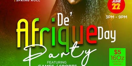 DE' AFRIQUE DAY PARTY tickets