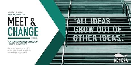 Meet & Change (vol.2)// La comunicazione strategica biglietti