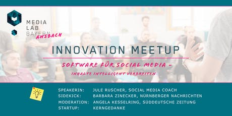 "Innovation Meetup ""Softwares für Social Media"" Tickets"