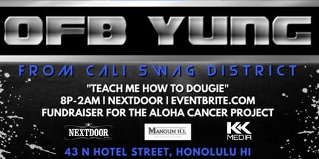 OFB Young of Cali Swag District Live at Nextdoor tickets