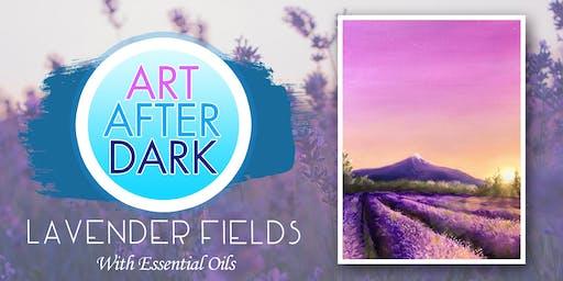 Art After Dark, Lavender Fields