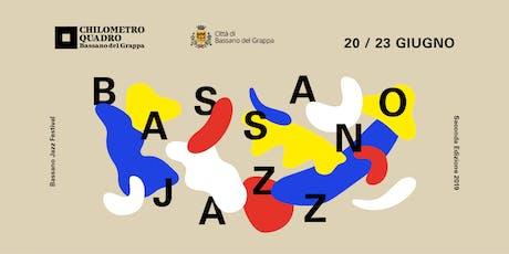 Bassano Jazz  biglietti