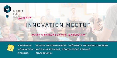 """Innovation Meetup """"Nebenberufliches Gründen"""" Tickets"""