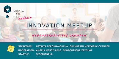 """Innovation Meetup """"Nebenberufliches Gründen"""""""