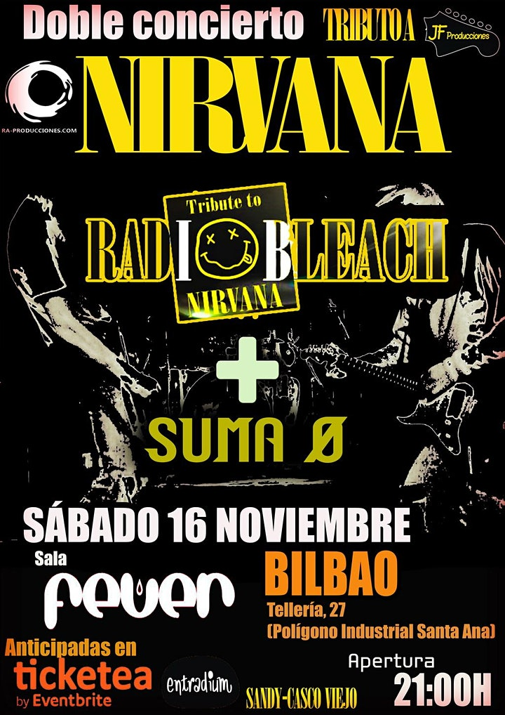 Imagen de RADIOBLEACH - TRIBUTO A NIRVANA + SUMA 0 (BILBAO)
