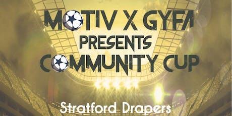 MoTiv x GYFA Present Community Cup  tickets