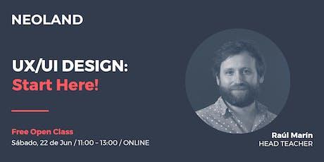 UX/UI DESIGN: Start Here! tickets