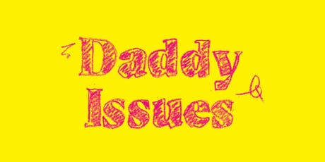 Daddy Issues with Katherine Angel and Helen Charman tickets