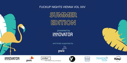 Fuckup Nights Vienna Vol XXV | Summer Edition powered by INNOVATOR