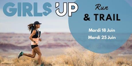 GIRLS UP Run & Trail - Mardi 18 Juin à Annecy billets
