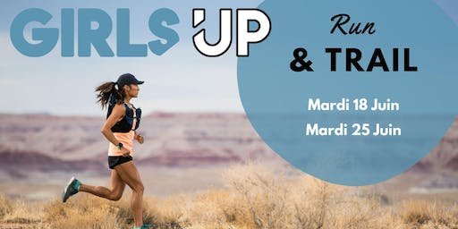 GIRLS UP Run & Trail - Mardi 18 Juin à Annecy