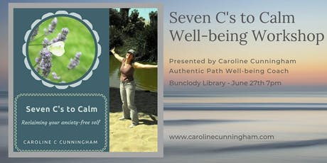 Anxiety and Self-Care (Seven C's to Calm)  tickets