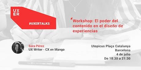 [Workshop]  UX Writing: El poder del contenido en el diseño de experiencias tickets
