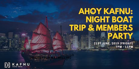 Ahoy Kafnu - Night Boat Trip & Members Party tickets