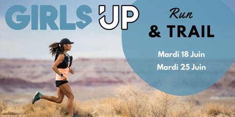 GIRLS UP Run & Trail - Mardi 25 Juin à Annecy billets