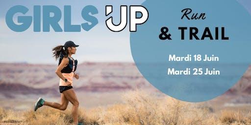 GIRLS UP Run & Trail - Mardi 25 Juin à Annecy