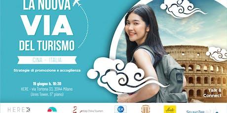 LA NUOVA VIA DEL TURISMO CINA–ITALIA:STRATEGIE DI PROMOZIONE E ACCOGLIENZA biglietti