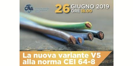 La nuova variante V5 alla norma CEI 64-8 biglietti