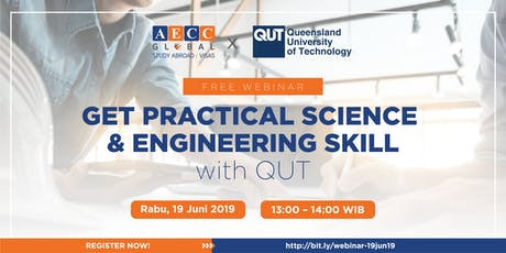 Free Webinar with Queensland University of Technology - Get Practical Science & Engineering Skill biglietti