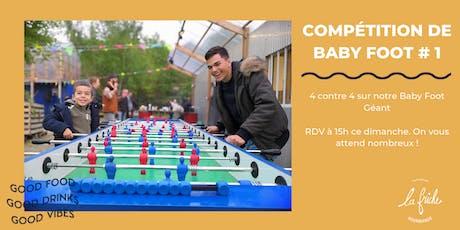 Compétition de Baby Foot Géant #1 tickets