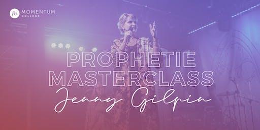 Momentum Masterclass | PROPHETIE | Jenny Gilpin