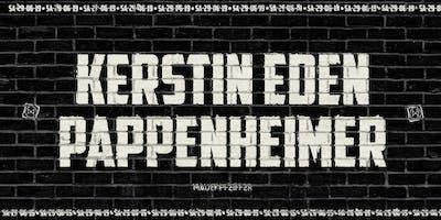Kerstin Eden & Pappenheimer