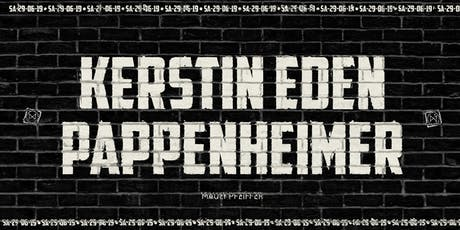 Kerstin Eden & Pappenheimer Tickets