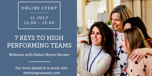 ONLINE EVENT: 7 Keys to High Performing Teams