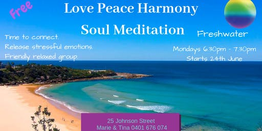 Love Peace Harmony Soul Meditation