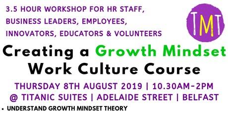 Creating a Growth Mindset Work Culture Course tickets
