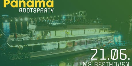 Panama Boot | Summer Edition | 21.06.2019 Tickets