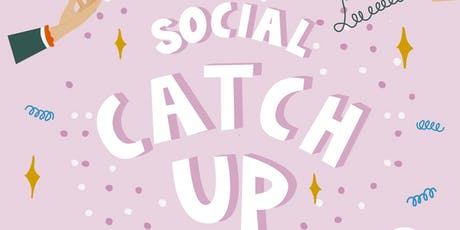 Social Catch Up #2 tickets