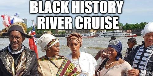 Black History River Cruise 28th September