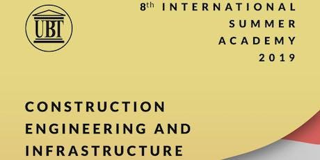 UBT International Summer Academy 2019 - Building and Infrastructure Engineering tickets