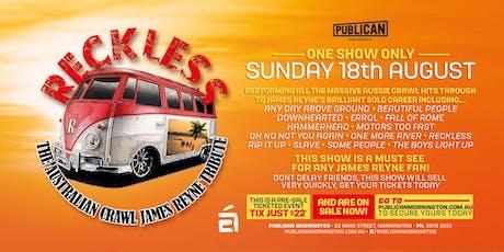Reckless - The Australian Crawl James Reyne Tribute LIVE at Publican, Mornington! tickets