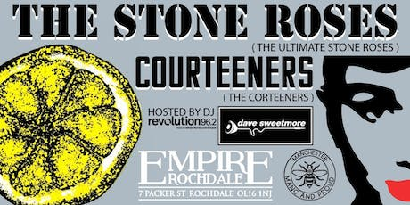 The Stone Roses & Courteeners tribute show + Dj Dave Sweetmore tickets