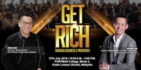 GET RICH Through Business & Properties tickets