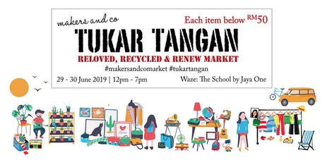Tukar Tangan (Reloved, Recycled & Renew Market) tickets