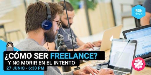 ¿Cómo ser freelance y no morir en el intento? - Malt & Ironhack -