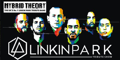 Linkin Park - Uk Number 1 Tribute 'Hybrid Theory' tickets
