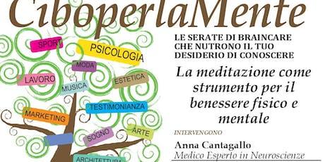 la meditazione come strumento per il benessere fisico e mentale biglietti