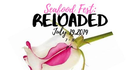 Seafood Fest: RELOADED tickets