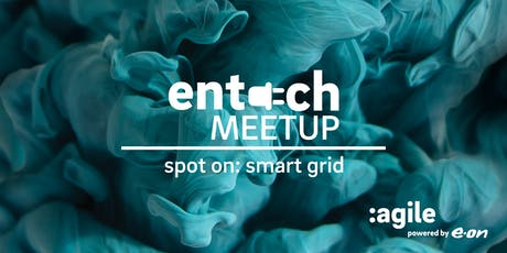 Smart Grid | entech MEETUP Tickets