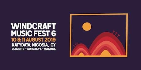 Windcraft Music Fest 6 tickets