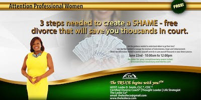 """3 steps needed to create a """"SHAME"""" - free Divorce that will save you thousands in court!"""