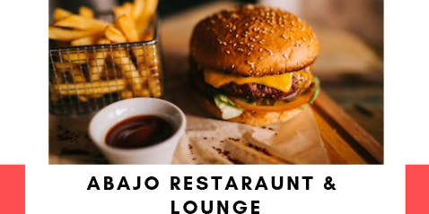 FREE DINNER PROVIDED BY ABAJO RESTAURANT & LOUNGE