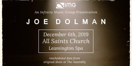 Joe Dolman at All Saints Church, Leamington Spa  tickets