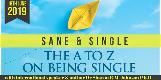 Sane & Single with Sharon Johnson PhD