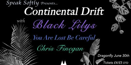 Speak Softly Present: Continental Drift tickets